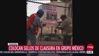 FOTO: Colocan sellos de clausura en Grupo México, 20 Julio 2019