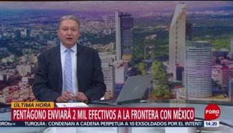 Pentágono enviará 2 mil elementos a la frontera con México