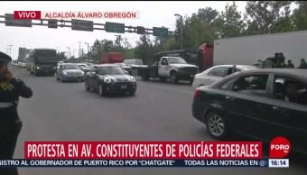 Policías federales protestan en avenida Constituyentes