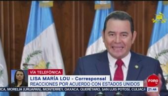 Foto: Reacciones Guatemala Acuerdo Migratorio Estados Unidos