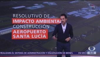 Resolutivo de impacto ambiental para construcción de aeropuerto en Santa Lucía