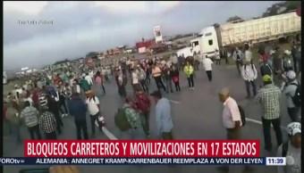 Se registran bloqueos carreteros y movilizaciones en 17 estados de México