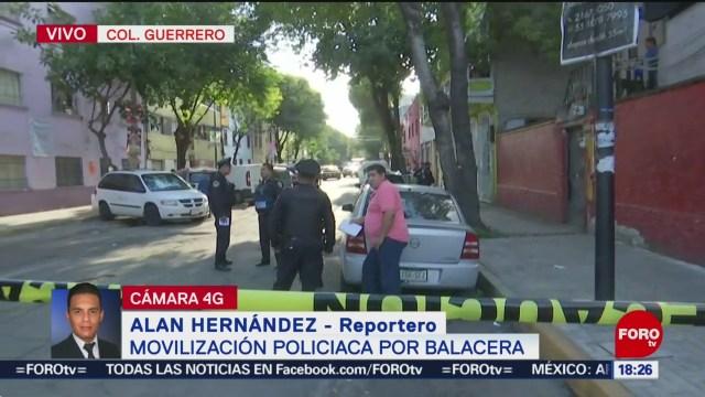 Balacera Colonia Guerrero CDMX Deja Un Muerto