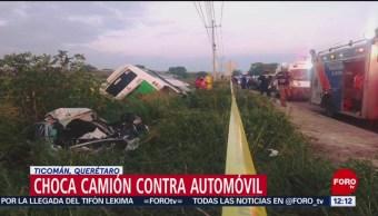Choca camión contra automóvil en Querétaro, hay un muerto