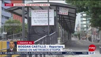 Foto: Cierran Estación Etiopía Metrobús Obras 21 Agosto 2019