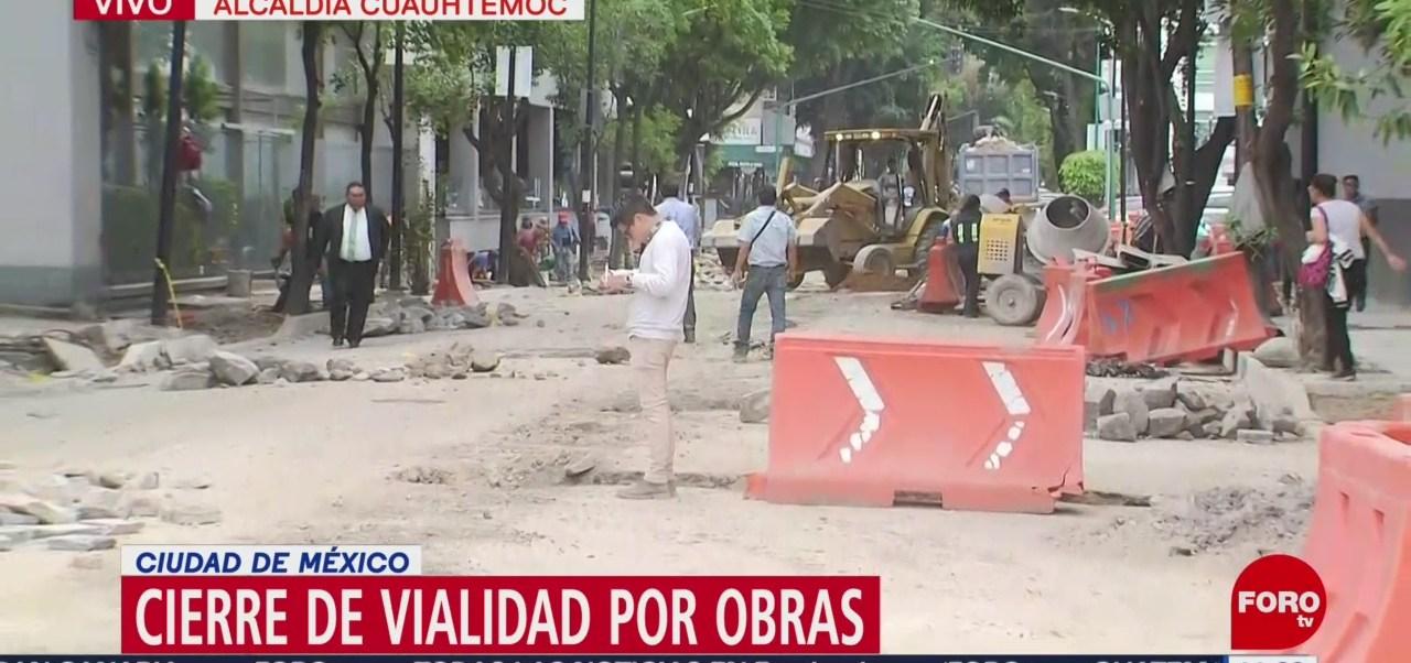 FOTO: Cierran vialidades por obras alcaldía Cuauhtémoc CDMX