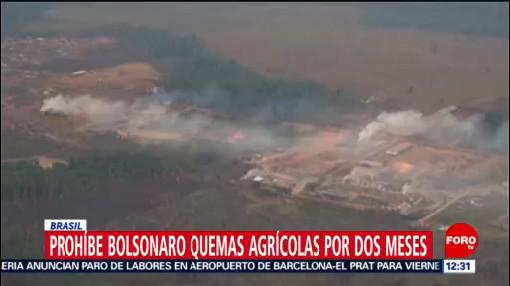 Jair Bolsonaro prohíbe quemas agrícolas por dos meses ante incendios en Amazonas
