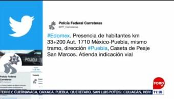 Policía Federal informó de la presencia de habitantes en la México-Puebla