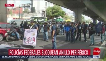 Policías federales bloquean Anillo Periférico sur en CDMX
