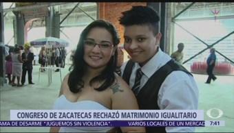 Rechazan matrimonio igualitario en Zacatecas