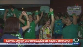 Foto: Amparo Contra Despenalización Aborto Oaxaca