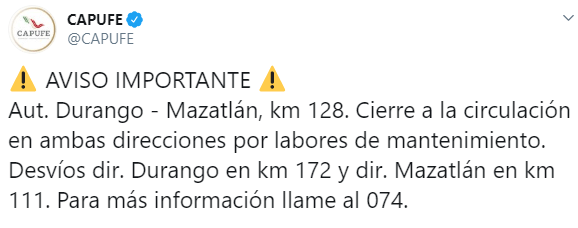 IMAGEN Autopista Durango-Mazatlán cierra por mantenimiento (Twitter)