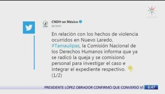 CNDH pide investigar presunta ejecución extrajudicial en Tamaulipas