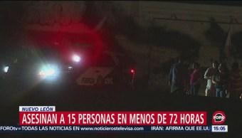 FOTO: Matan15 Personas Últimas Horas Nuevo León,