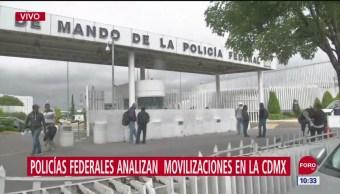 Policías federales analizan movilizaciones en la CDMX