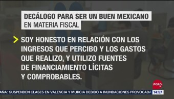 FOTO: Presenta SAT decálogo Buen Mexicano Materia Fiscal