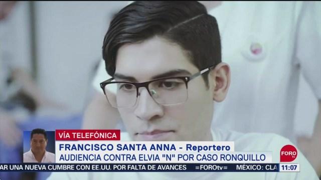 Foto: Realizan Audiencia Contra Elvia N Por Caso Norberto Ronquillo