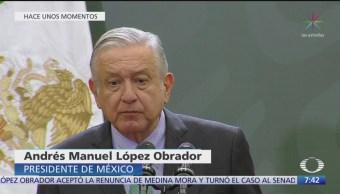AMLO: Renuncia de Medina Mora es para atender denuncias ante FGR