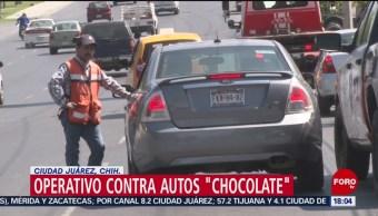 FOTO: Chihuahua Realiza Operativo Contra Autos Chocolate