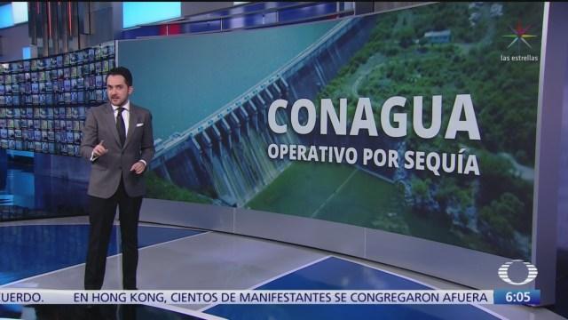 Conagua lanza operativo por sequía en 12 estados