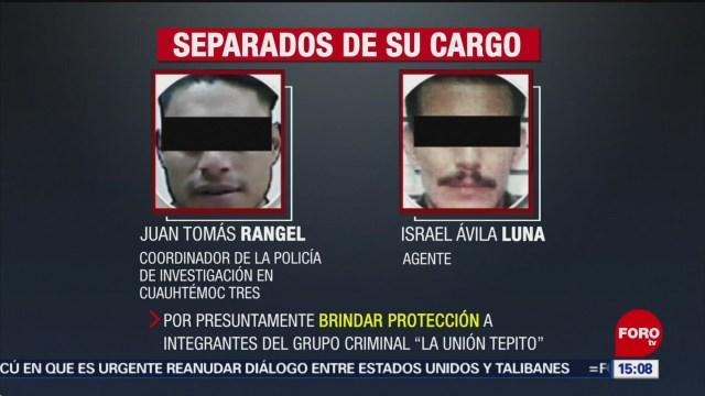FOTO: Dos policías separados de su cargo por presuntos nexos con 'La Unión Tepito', 25 octubre 2019