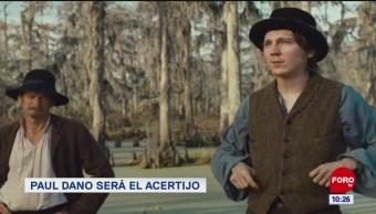#EspectáculosenExpreso: Paul Dano será el acertijo