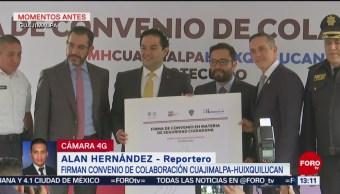 FOTO: Firma Convenio Colaboración Cuajimalpa Huixquilucan,