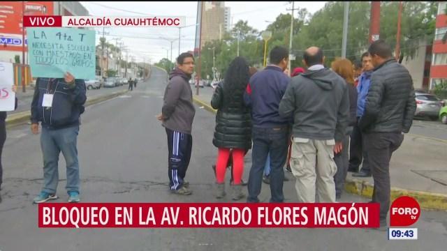 Padres de familia bloquean avenida Ricardo Flores Magón, CDMX