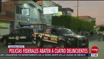 Policías federales abaten a cuatro delincuentes en Guanajuato