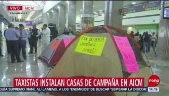 Taxistas Instalan Casas Campañas AICM,