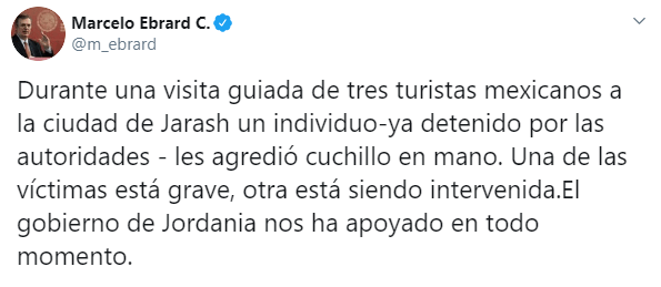 IMAGEN Marcelo Ebrard confirma 3 mexicanos heridos por apuñalamiento en Jordania (Twitter)