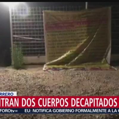 Encuentran cuerpos decapitados en carretera Taxco-Cuernavaca