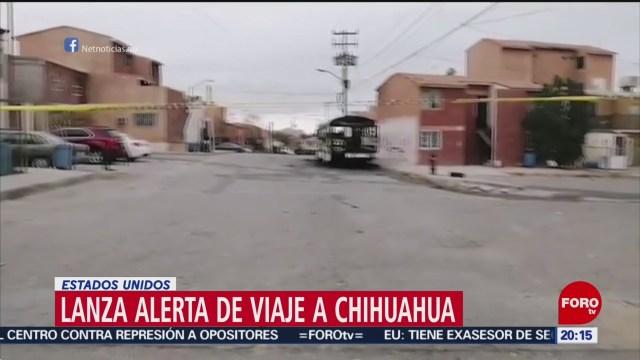 FOTO: Estados Unidos lanza alerta de viaje a Chihuahua, 9 noviembre 2019