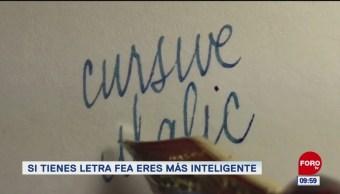 Extra, Extra: Si tienes letra fea eres más inteligente