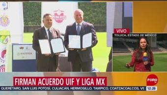Firman acuerdo UIF y Liga MX