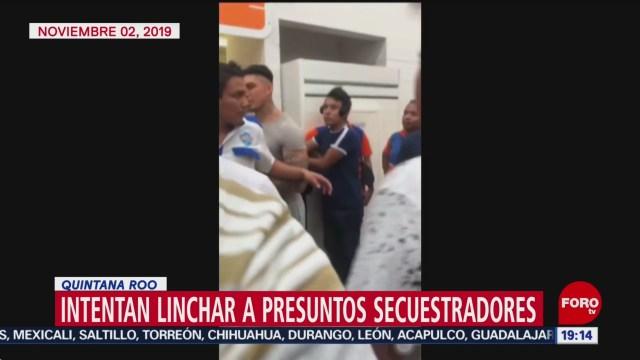 Foto: Linchar Secuestradores Quintana Roo hOY 4 Noviembre 2019