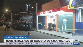 Muere hombre dentro de taquería en Azcapotzalco, CDMX