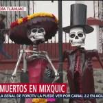 FOTO: Preparan alumbrada Día de Muertos Mixquic,