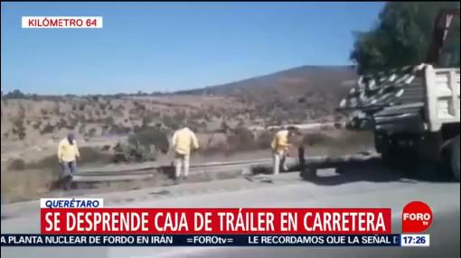 FOTO: Se parte caja de tráiler en autopista México-Querétaro, 18 noviembre 2019