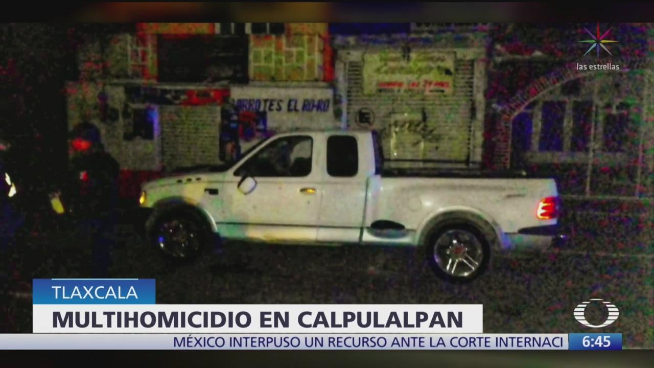 asesinan a cuatro personas en calpulalpan tlaxcala