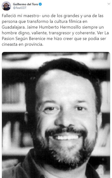 'Falleció mi maestro, Jaime Humberto Hermosillo': Del Toro