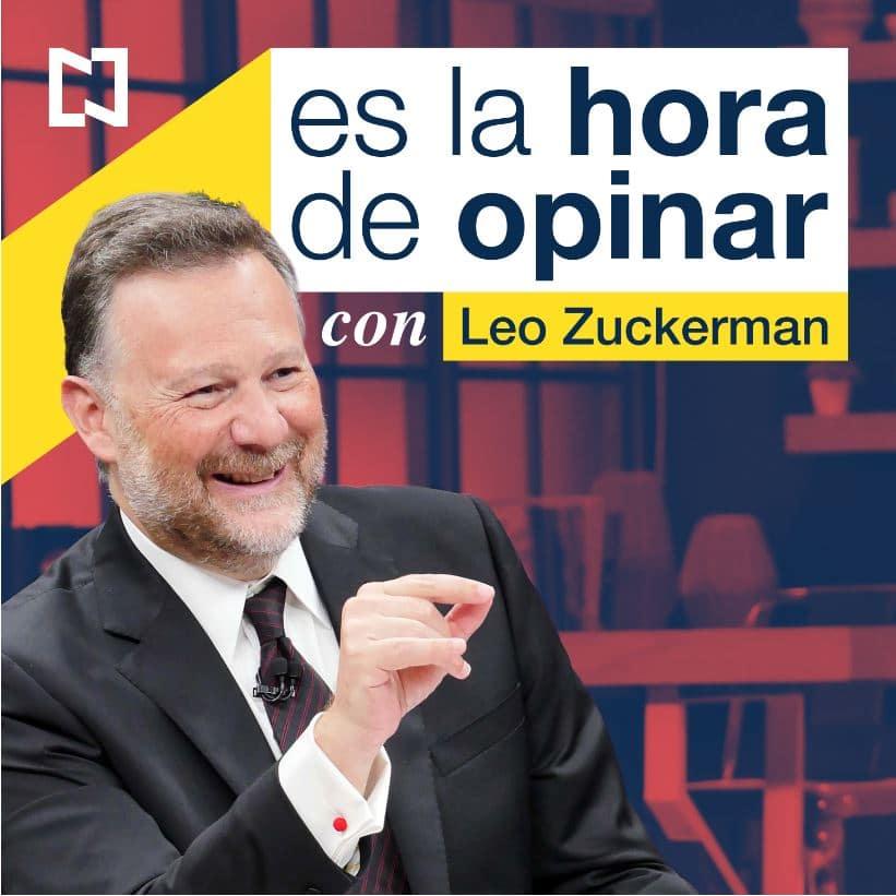 Es La Hora de Opinar con Leo Zuckermann programa completo