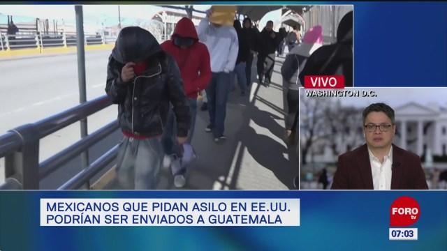 mexicanos que pidan asilo en ee uu podran ser enviados a guatemala
