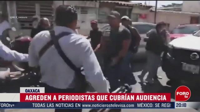 Foto: Video Agreden Periodistas Cubrían Audiencia Oaxaca 19 Febrero 2020