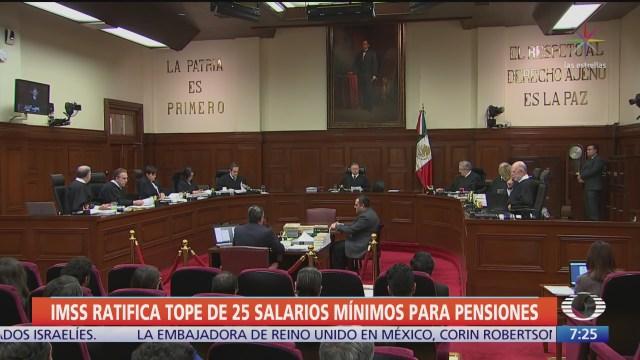imss ratifica tope de 25 salarios minimos para pensiones
