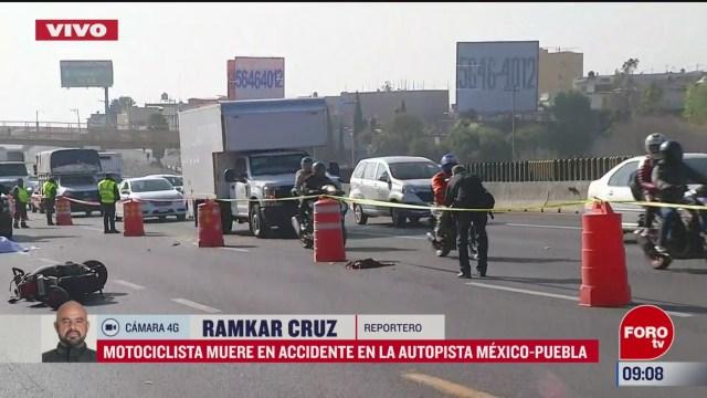 motociclista muere en accidente en la autopista mexico puebla