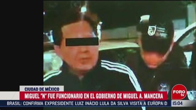 FOTO: quien es miguel n exjefe de gobierno de mancera detenido en cdmx