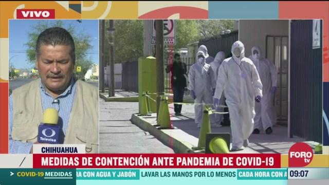 aumentan las medidas de contencion contra el coronavirus en chihuahua