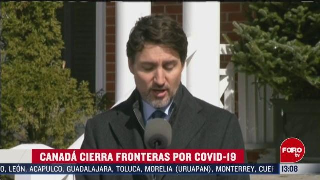 FOTO: 16 marzo 2020, canada cierra fronteras por coronavirus