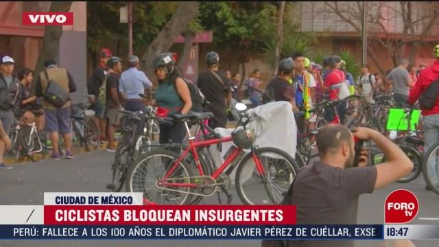 FOTO: ciclistas bloquean insurgentes a la altura de la glorieta